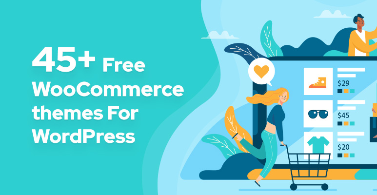 Free WooCommerce Themes For WordPress